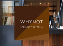 WHYNOT Specialty Coffee&